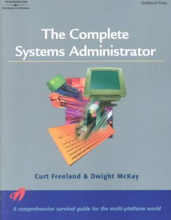 The Complete Systems Administrator
