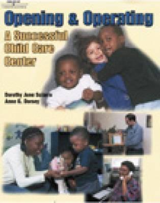 Opening and Operating a Successful Child Care Center