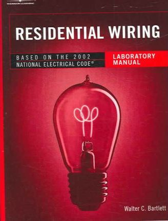 Residential Wiring Laboratory Manual