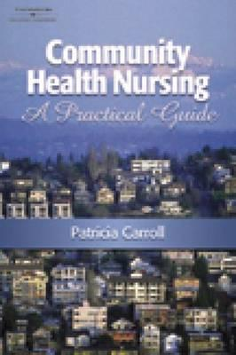 Community Health Nursing: A Practical Guide