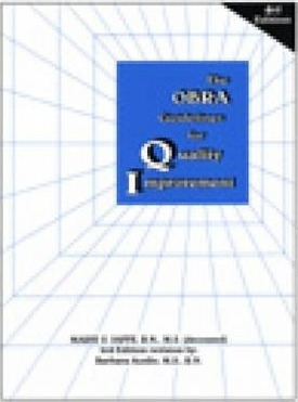 The OBRA Guidelines for Quality Improvement