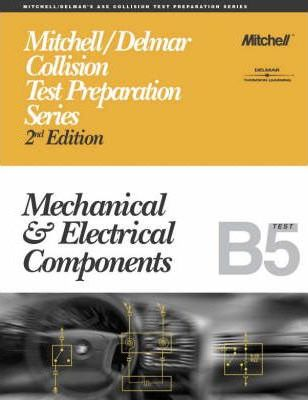 Mechanical and Electrical Components: B5