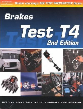 ASE Test Prep: Medium/heavy Duty Truck, T4 Brakes