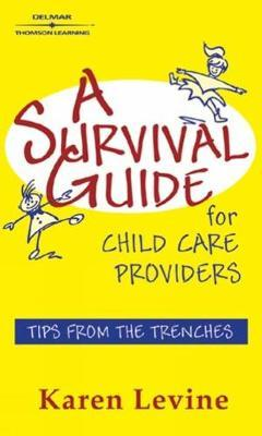 A Survival Guide for Child Care Providers