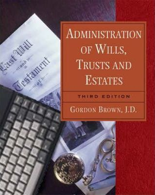 Administration of Wills, Trusts and Estates