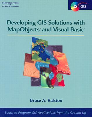 """Developing GIS Solutions with """"MapObjects"""" and """"Visual Basic"""""""