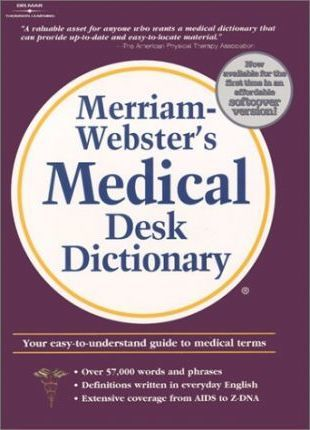 Merriam-Webster's Medical Softcover Desk Dictionary