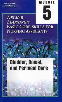 Delmar Learning's Basic Core Nursing Assistant Video: Tape 5