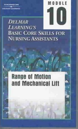 Delmar Learning's Basic Core Nursing Assistant Video: Tape 10