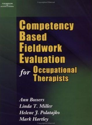 Competency Based Fieldwork Evaluation for Occupational Therapy