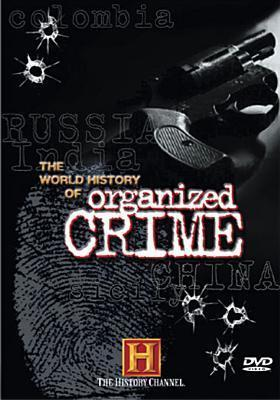 The World History of Organized Crime