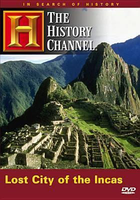 Lost City of the Incas (in Search of History)