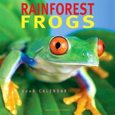 Rain Forest Frogs 2008 Calendar