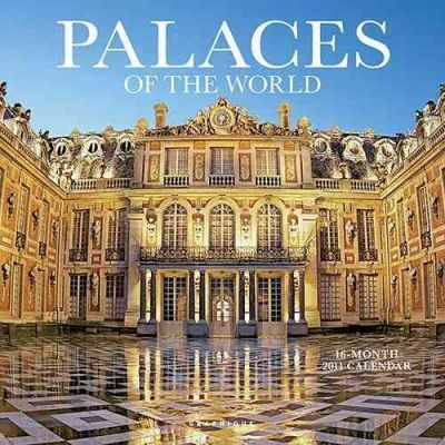 Palaces of the World 2011 Calendar