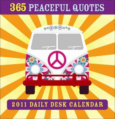 365 Peaceful Quotes 2011 Calendar