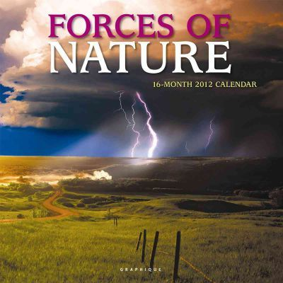 Forces of Nature 2012 Calendar