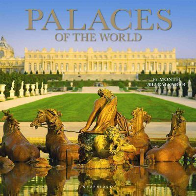 Palaces of the World 2012 Calendar