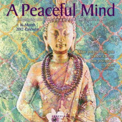 A Peaceful Mind 2012 Calendar
