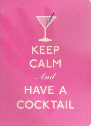 Keep Calm and Have a Cocktail Polypro Journal