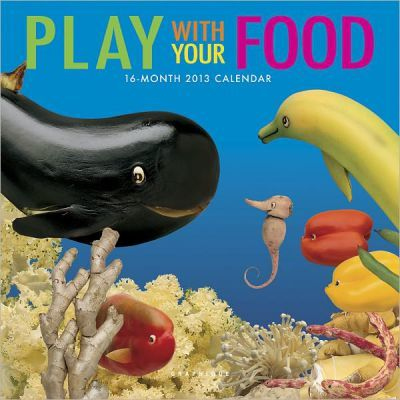 Play With Your Food 2013 Calendar