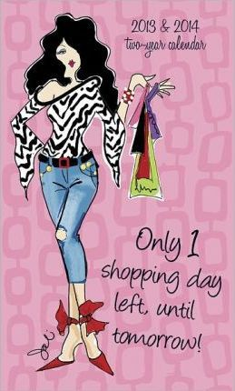 Only 1 Shopping Day Left 2013 Pocket Calendar
