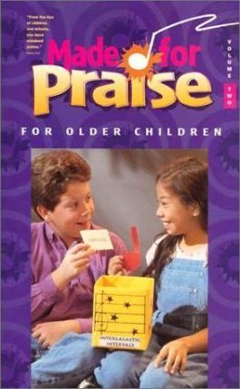 Made for Praise for Older Children