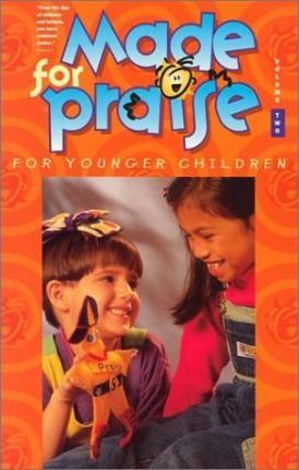 Made for Praise for Younger Children