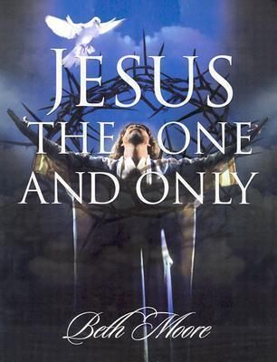 Jesus the One & Only