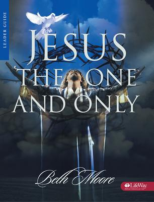 Jesus the One & Only: Leader Guide