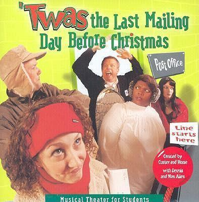 TWAS THE LAST MAILING DAY BEFORE CHRISTM