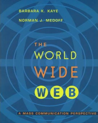 World Wide Web: a Mass Communication Perspective