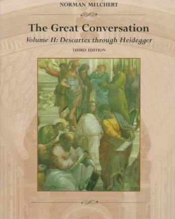 Great Conversation: a Historical Introduction to Philosophy: Vol 2