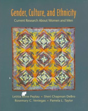 Gender, Culture, and Ethnicity: Current Research about Women and Men