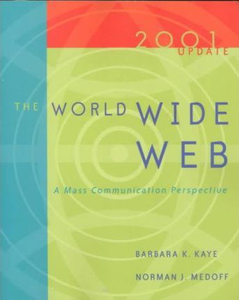 The World Wide Web: 2001 Update