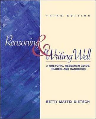 Reasoning and Writing Well