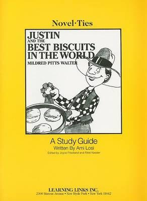 Justin And The Best Biscuits In The World Ami Losi 9780767510172