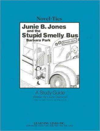 Junie B., Jones and the Stupid Smelly Bus