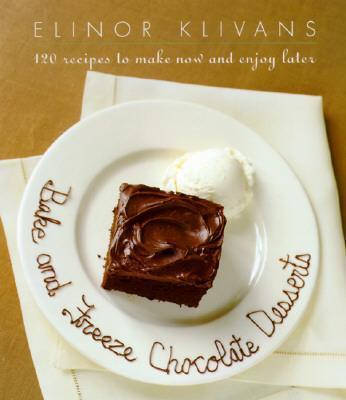 Bake and Freeze Chocolate Desserts