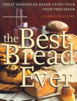The Best Bread Ever