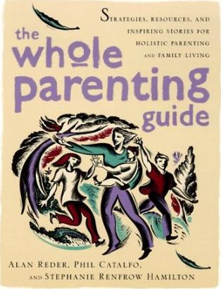 The Whole Parenting Guide