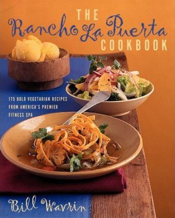 The Rancho La Puerta Cookbook