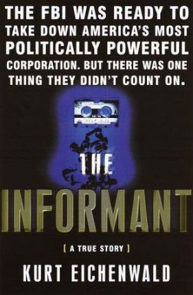 The Informant: a True Story