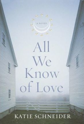 All We Know of Love