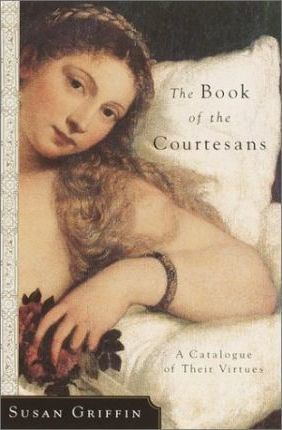 Book of the Courtesans, the