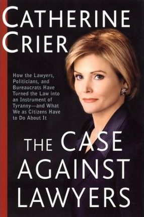 Case against Lawyers, the