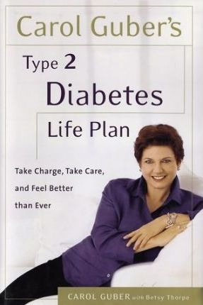 Carol Guber's Type Il Diabetes Life Plan
