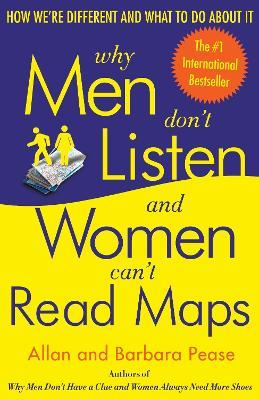 Why Men Don't Listen & Women Can't Read Maps Cover Image