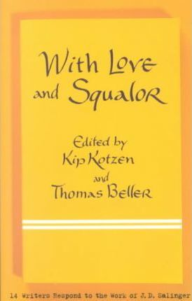 With Love and Squalor