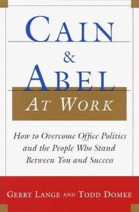 Cain and Abel at Work