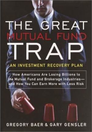 The Great Mutual Fund Trap